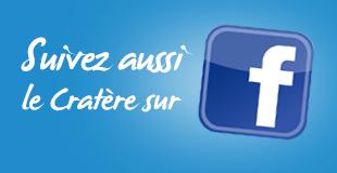 Suivez Le Cratère sur Facebook